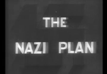 Le film «Le plan nazi» / United States Holocaust Memorial Museum